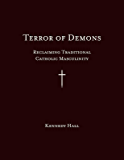 Terror of Demons: Reclaiming Traditional Catholic Masculinity