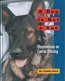A Dog Is Not a Gun, Cannie Stark, 1550591525