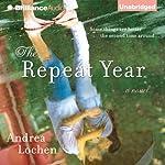 The Repeat Year   Andrea Lochen