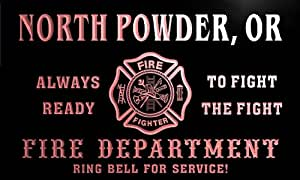 qy64534-r FIRE DEPT NORTH POWDER, OR OREGON Firefighter Neon Sign