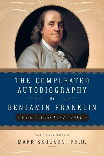 2: The Compleated Autobiography by Benjamin Franklin (Volume Two: - Benjamin Franklin's Two Of Inventions