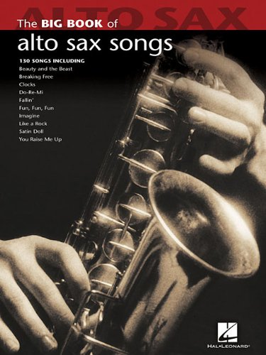 Big Book of Alto Sax Songs (Big Book (Hal Leonard))