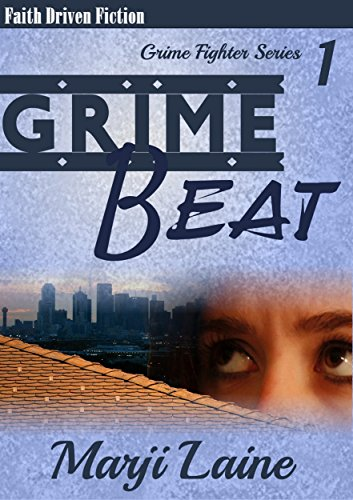 Grime Beat: Gripping Mystery - Clean Romance (Grime Fighter Mystery Series Book 1) by [Laine, Marji]