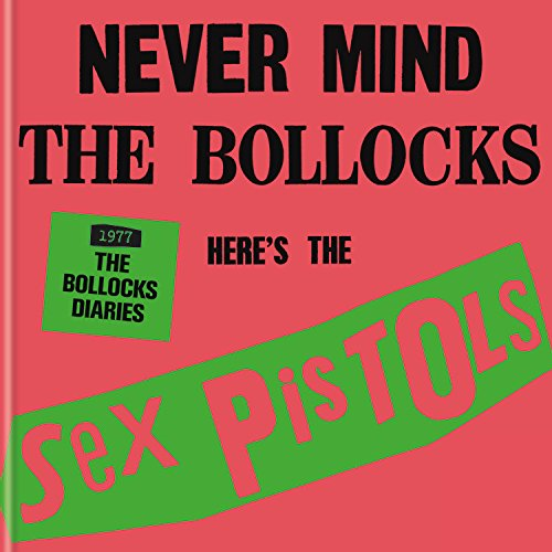The Sex Pistols - 1977: The Bollocks Diaries Sex Pistols Punk Band