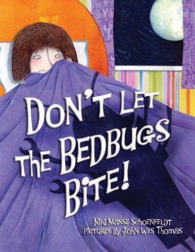 Don't Let the Bedbugs Bite! (Spider Sassy)