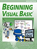 Beginning Visual Basic - 2019 Edition: A Step by