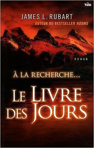 Amazon Fr Le Livre Des Jours A La Recherche James L