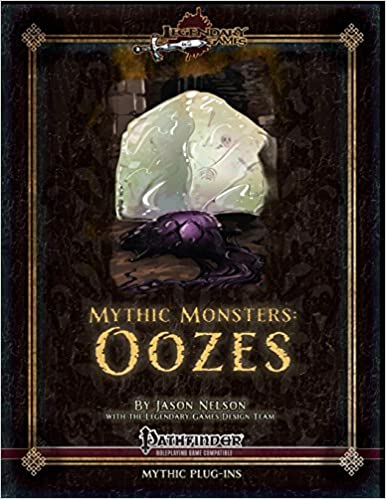 Mythic Monsters: Oozes