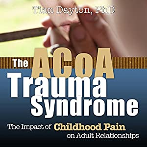 ACOA Trauma Syndrome Hörbuch
