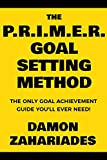 Bargain eBook - The P R I M E R  Goal Setting Method