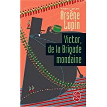 ARSÈNE LUPIN : VICTOR DE LA BRIGADE MONDAINE