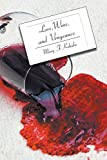 img - for Love, Wine, and Vengeance: A Dr. Mary Paul in Florida Mystery (Dr. Mary Paul in Florida Mysteries) book / textbook / text book