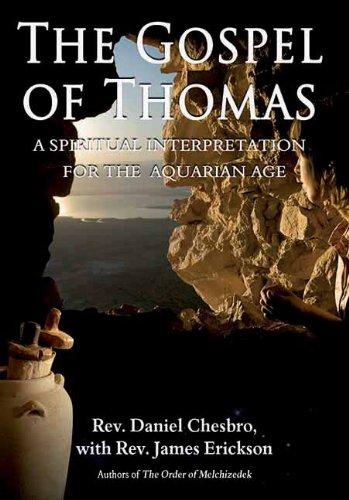 The Gospel of Thomas: A Spiritual Interpretation for the Aquarian Age