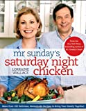 Book cover from Mr. Sundays Saturday Night Chicken by Lorraine Wallace