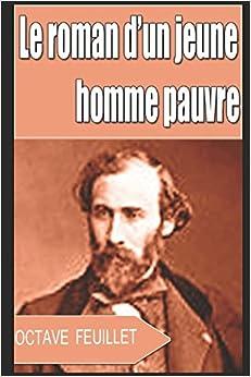 Le roman d'un jeune homme pauvre, by Octave Feuillet