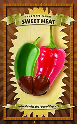 Sweet Heat (The Pepper Pantry)