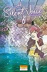 A Silent Voice, tome 6 par Oima