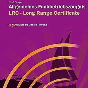 Seefunk LRC - Allgemeines Funkbetriebszeugnis Hörbuch