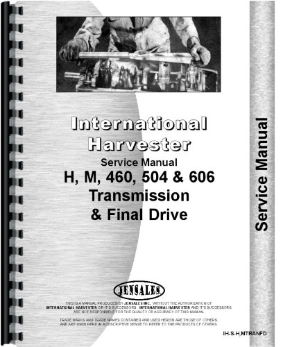 Farmall H Tractor Transmission & Final Drive Service Manual ebook