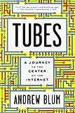 Tubes, Andrew Blum, 0061994936