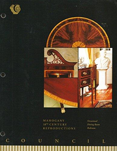 1990's Councill Furniture Catalog-Mahogany,18th Century (Mahogany Reproduction Furniture)