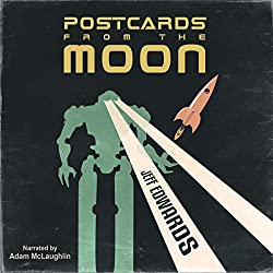 Postcards from the Moon (A Short Story)