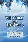 Victory and Deceit, James Dunnigan and Albert Nofi, 0595184057