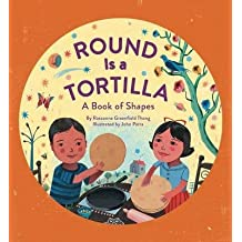 Round Is a Tortilla : A Book of Shapes(Hardback) - 2014 Edition