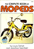 The Complete Book of Mopeds, Laura Torbet and Jonathan Sternfield, 0308103084