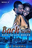 Back To Life (Back to Life Series Book 2)