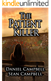 The Patient Killer (A DCI Morton Crime Novel Book 4)