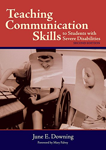 Teaching Communication Skills to Students with Severe Disabilities, Second Edition (Teaching Communication Skills To Students With Severe Disabilities)