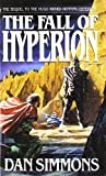 img - for The Fall of Hyperion by Dan Simmons (1991-03-01) book / textbook / text book