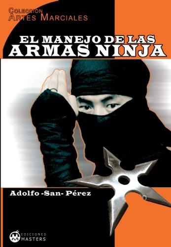 Amazon.com: El manejo de las armas ninja (Artes Marciales nº ...