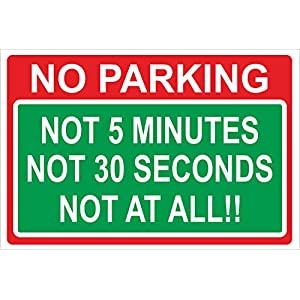 INDIGOS UG - Sticker - Safety - Warning - NO PARKING JOKE Sign - 300mm x 200mm KP-355
