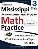 Mississippi Academic Assessment Program Test Prep: 3rd Grade Math Practice Workbook and Full-length Online Assessments: MAAP Study Guide