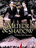 Meteor & Shadow (English Subtitled)