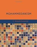 Mohammedanism, C. Snouck Hurgronje, 1426496516