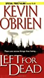 Left for Dead, Kevin O'Brien, 078601847X