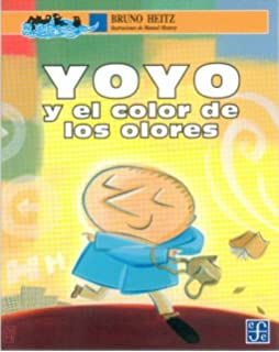 Yoyo y el color de los olores (Spanish Edition)