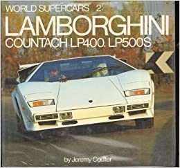 Buy Lamborghini Countach Lp400 Lp500s World Supercars Vol 2 Book