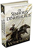 Os Senhores dos Dinossauros