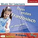 Mein erstes Französisch. Un, deux, trois... (Music for Learners) Hörbuch von  div. Gesprochen von:  N.N.