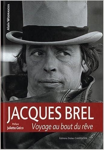 Read Jacques Brel : Voyage au bout du rêve pdf, epub ebook