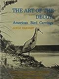 The Art of the Decoy, Adele Earnest, 0916838625