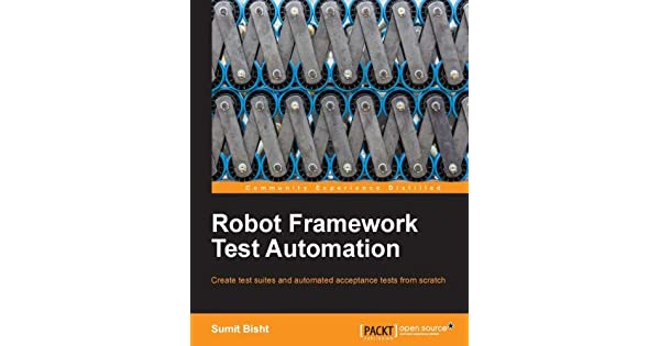 Robot Framework Test Automation (English Edition) - eBooks em Inglês