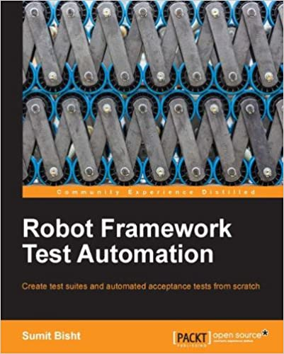 Robot Framework Test Automation, Sumit Bisht, eBook - Amazon com