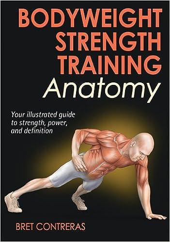 Bodyweight Strength Training Anatomy - download pdf or read online ...