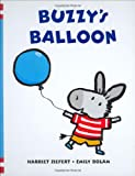 Buzzy's Balloon, Harriet Ziefert, 1593546033