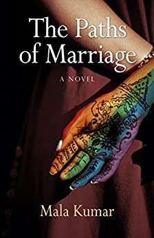 The Paths of Marriage by [Kumar, Mala]